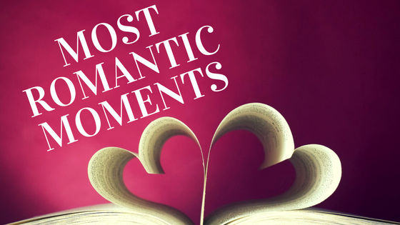 Most romantic moments
